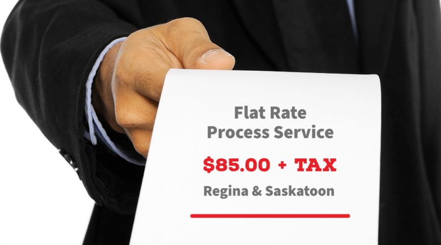 Flat Rate Process Servers in Regina and Saskatoon